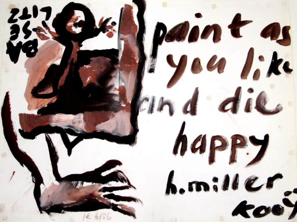 Paint as you like and die happy
