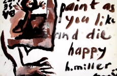 """Paint as you like and die happy"""